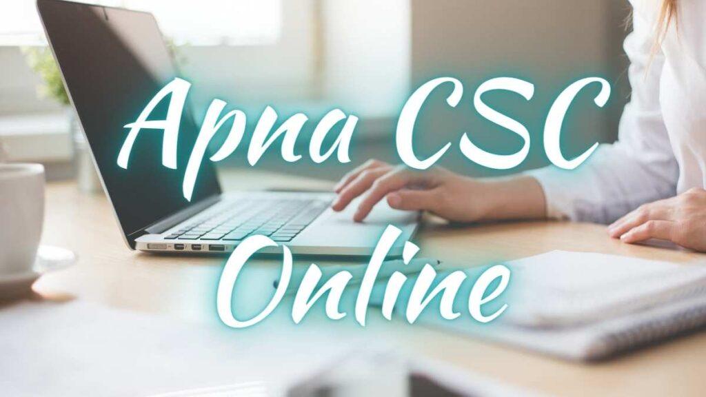 Apna CSC Online Apply