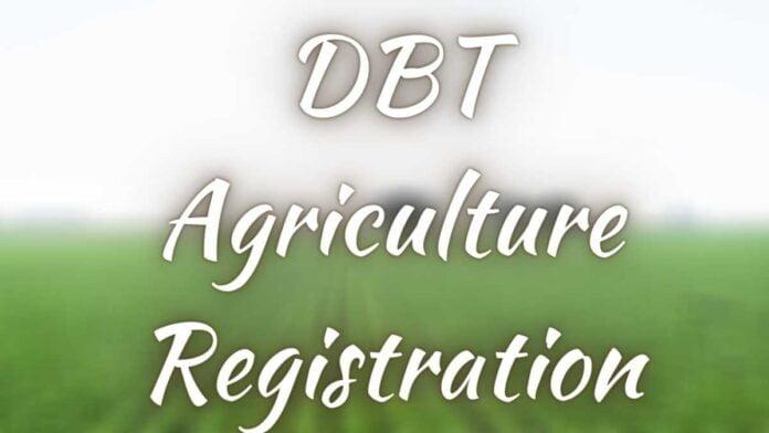 DBT Agriculture Registration