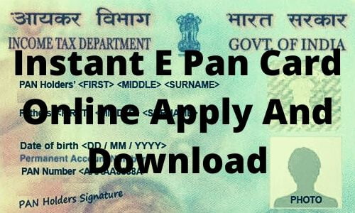 Instant E Pan Card online