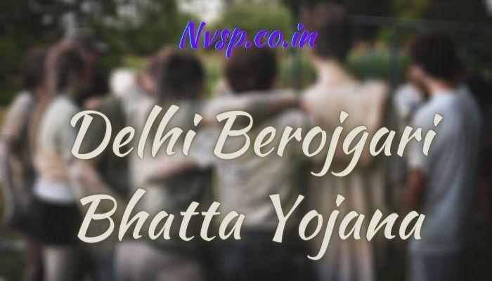 Delhi Berojgari Bhatta Yojana