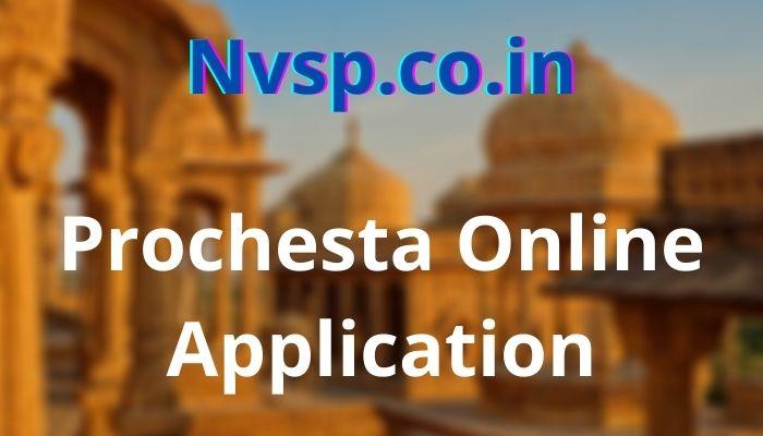 Prochesta Online Application