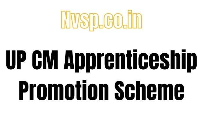 UP CM Apprenticeship Promotion Scheme