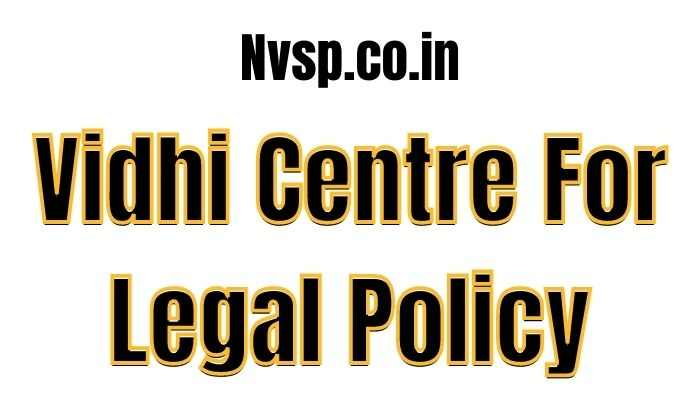 Vidhi Centre For Legal Policy