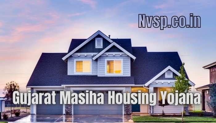 Gujarat Masiha Housing Yojana